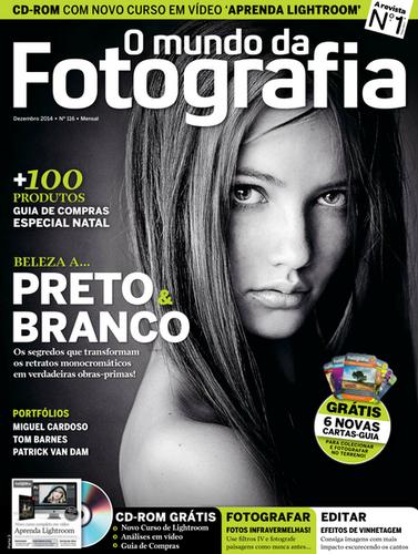 O Mundo da Fotografia Digital - Nº 116 Dezembro (