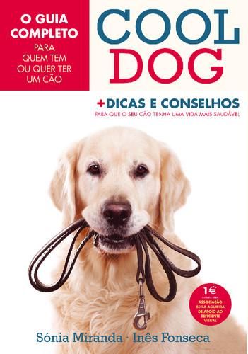 9789897413827_cool_dog_dicas_e_conselhos (1).jpg