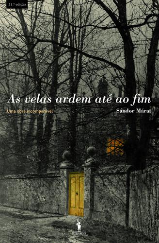Sándor Márai - As velas ardem até ao fim.jpg