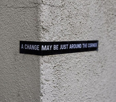 a change may be just around the corner.jpg