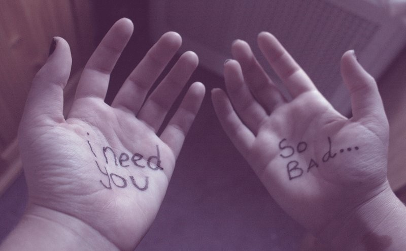i-need-you-so-badly-writen-hands.jpg