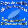 Fotos Satelite Graciosa.jpg