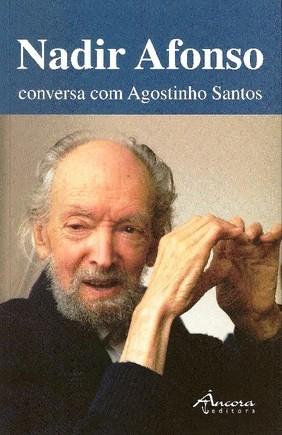 Nadir Afonso, Conversa com Agostinho Santos