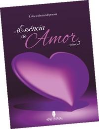A Essência do Amor (Vol.3)
