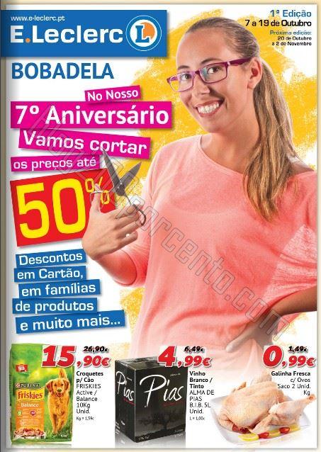 Antevisão folheto E-LECLERC Bobadela aniversário de 7 a 19 outubro